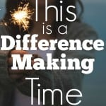 The church was created for such a time as this. This is a difference making time for the church!