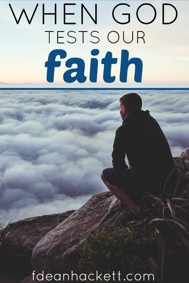 When God tests our faith, He is wanting to reveal the strength of our patience and depth of our faith. What is our response in these times of testing?