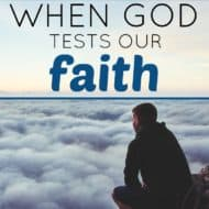 When  God Tests Our Faith