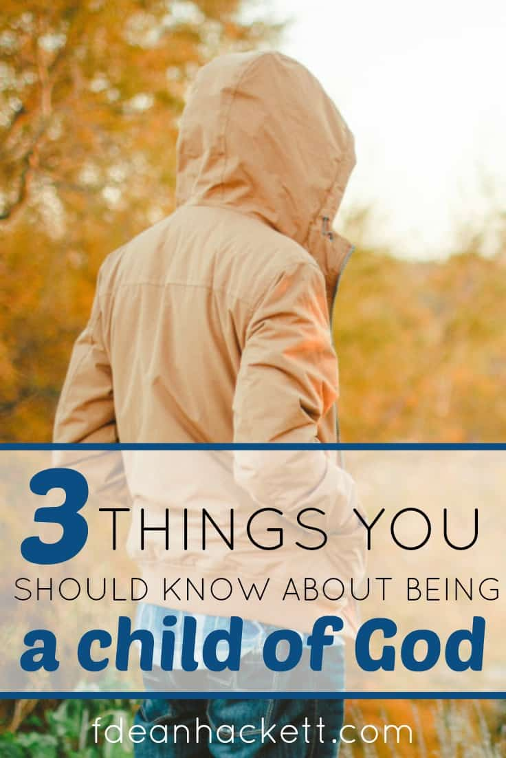 There are three things you need to know as a child of God. These three truths will radically change how you relate to your new life in Christ and how you identify as a child of God.
