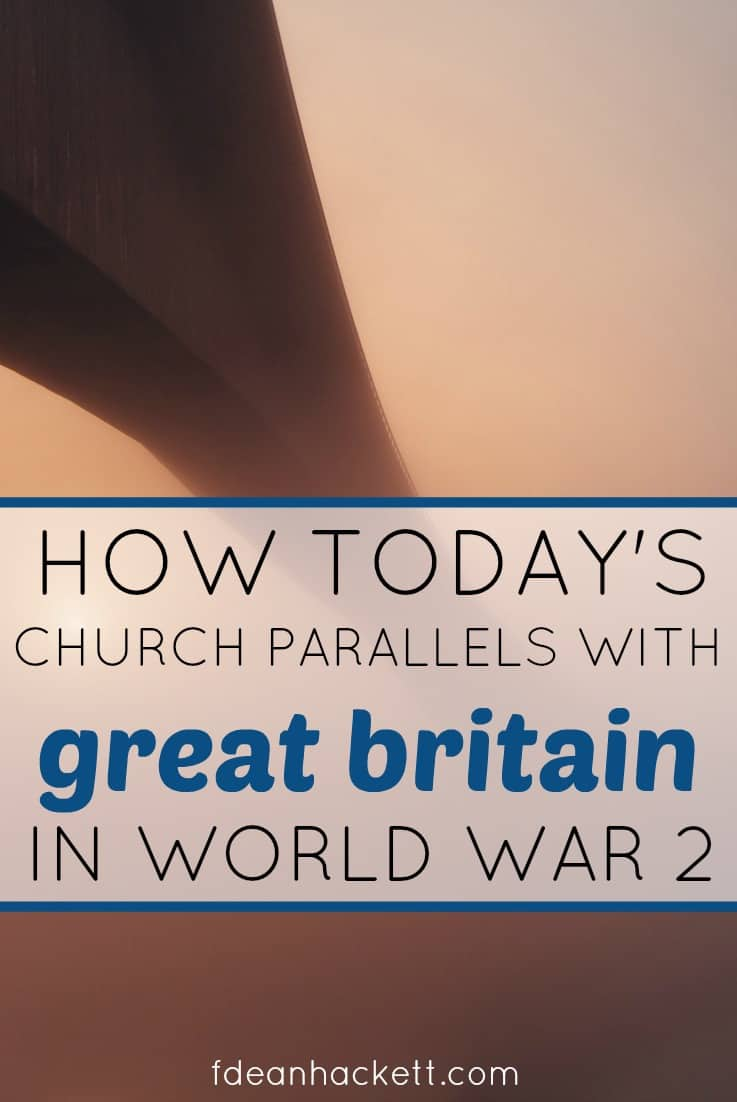 Today's church reminds of Great Britain in World War 2. How will we respond? Will we capitulate or will we take up arms?