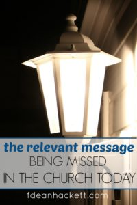 With all of the efforts by the church to be relevant to the world, there is something we are missing that has, in fact, stripped our message of all relevance! Click to read what the church today is missing.
