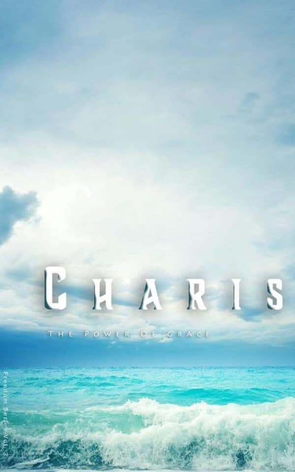 Charis - the power of grace