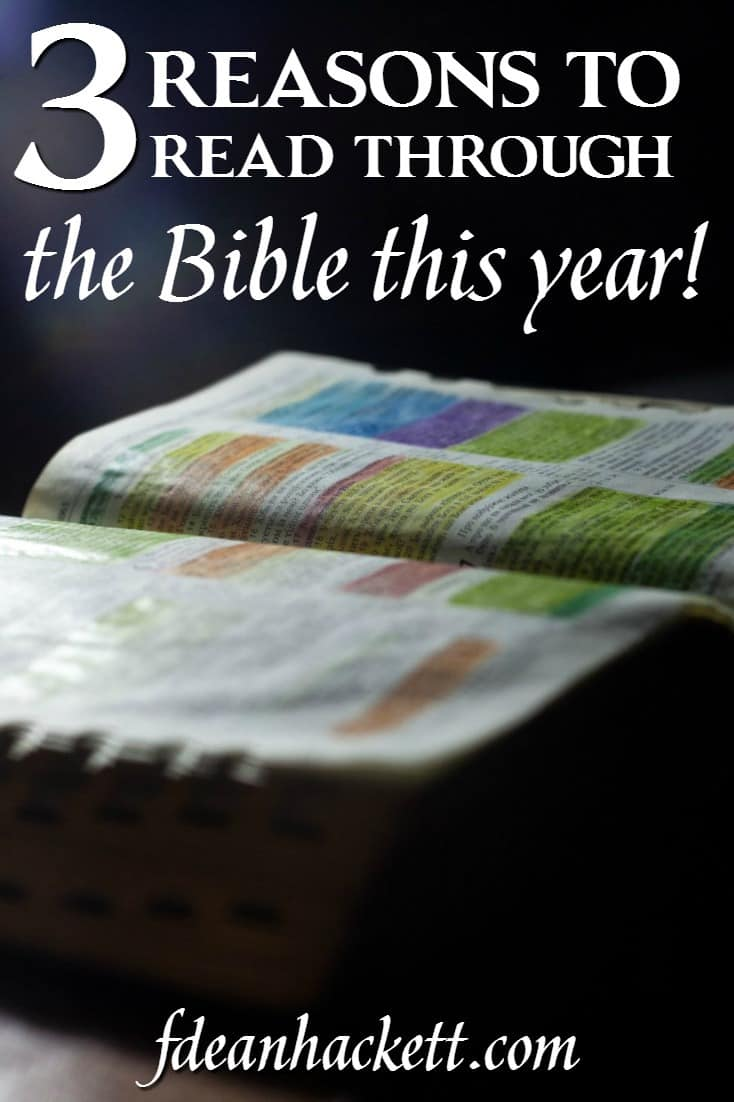 If you haven't read through the Bible yet, here are three reasons why you should start this year!