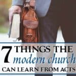 7 Things the Modern Church Can Learn from Acts
