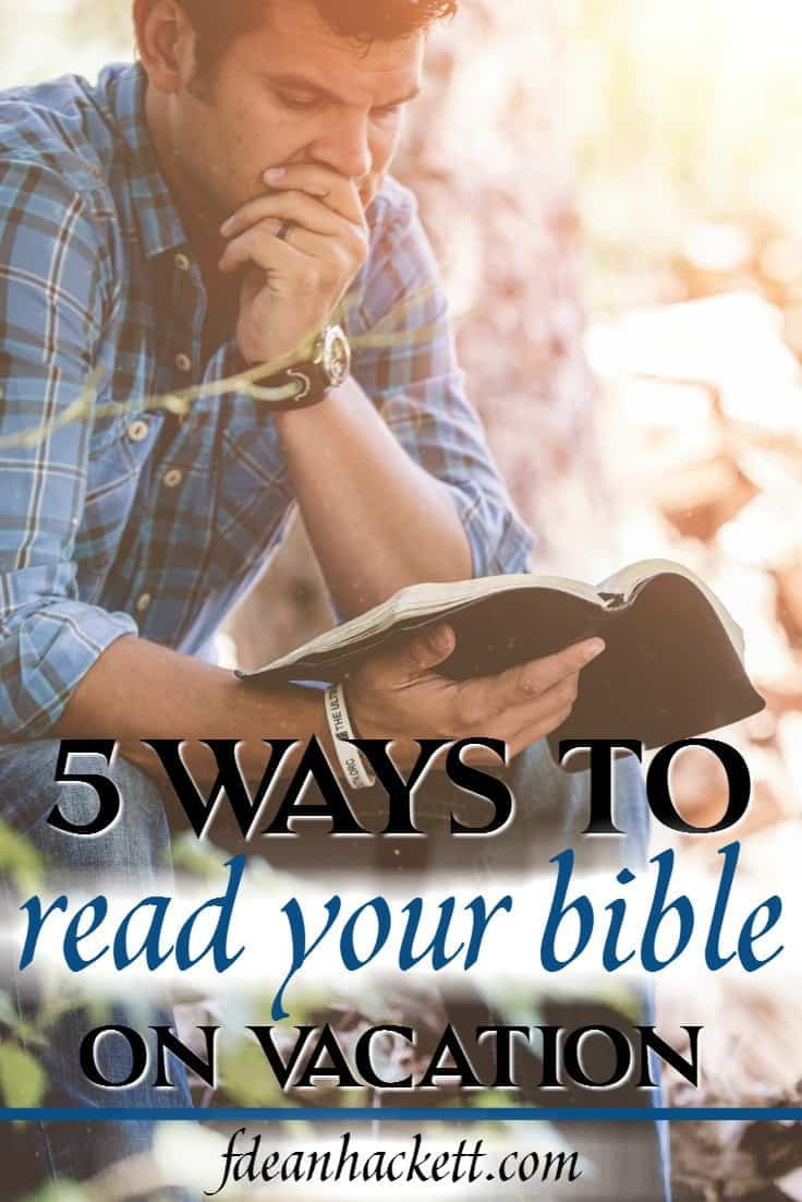 Don't neglect your Bible on vacation. Here is how you can continue to have an effective quiet time, even while you're on vacation this summer.