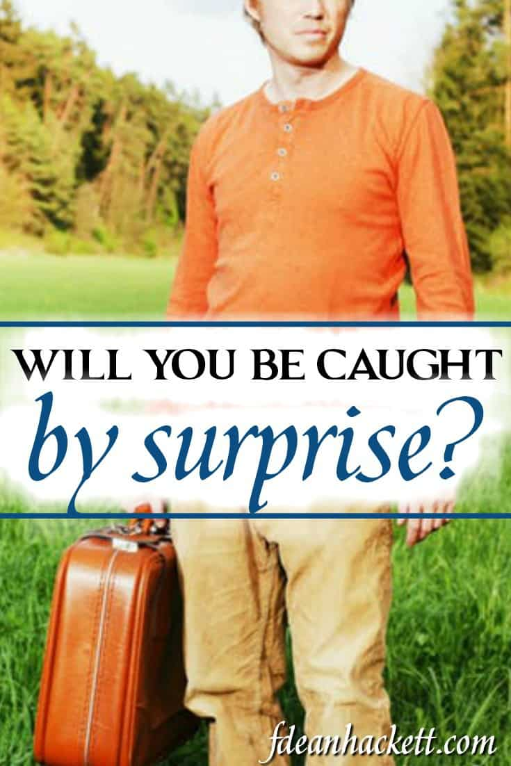 All throughout history, God has caught man by surprise. Not that God doesn't war of His plans, its that man doesn't listen. Will you be caught by surprise?