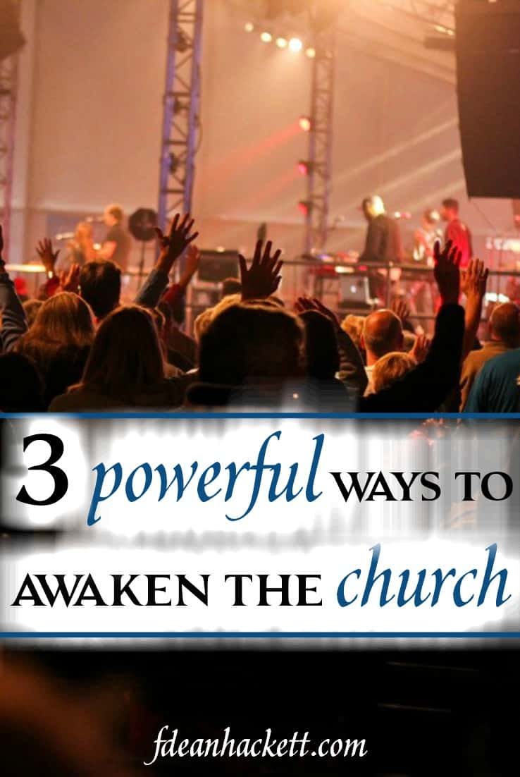 There are three powerful ways to awaken the church from this post-Christian, anti-Christian spirit and bring miraculous conversions and life transformation.