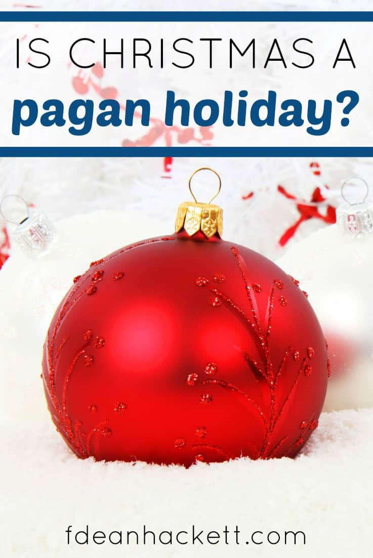 Many people claim that Christmas is a pagan holiday and that Jesus was not really born