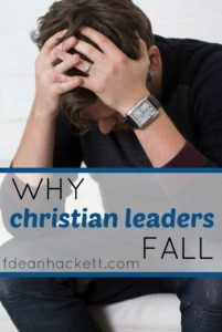 Lately we have watched as several prominent Christian leaders have fallen. Here is why Christian leaders fall and what we can do to stand strong.
