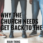 Here is why the church need to get back to the main thing and stop debating over the little things that keep us distracted from our real goal. #Foundational #church #focus #podcast