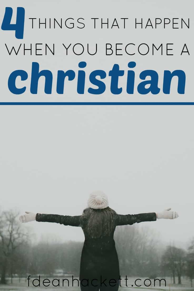 There are 4 things that happen when you become a Christian. Do you know what they are and how they alter your identity as a Christian? #Foundational #Christian #salvation #Jesus #God #Bible