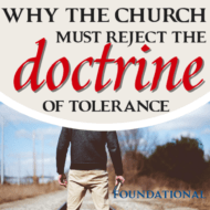 Why the Church Must Reject the Doctrine of Tolerance