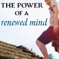 The Power of a Renewed Mind