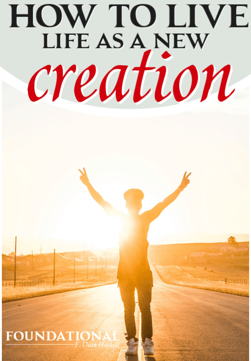 How can you stop living life through your sensories, and start living as a new creation? Here are 4 ways to live as God created you to be. #Foundational #identityinChrist #renewingyourmind