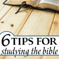 6 Tips for Studying the Bible