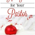 Are you looking for gift ideas for your pastor? Here are some ideas that let your pastor know you love and appreciate him.