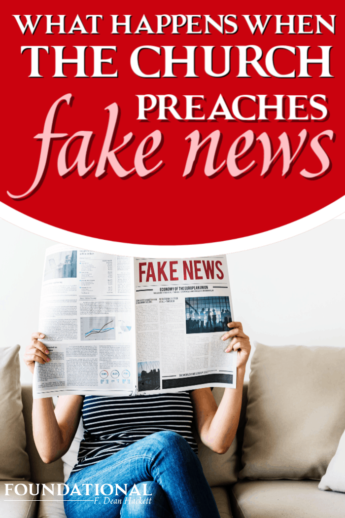 Something occurs when a church chooses deception over the truth of God's Word. The result a church that preaches fake news. #foundational #church #fakenews