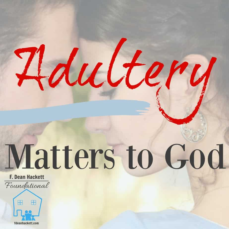 Adultery Matters to God