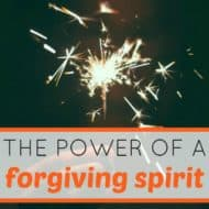 The Power of a Forgiving Spirit