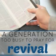 A Generation Too Busy to Pray