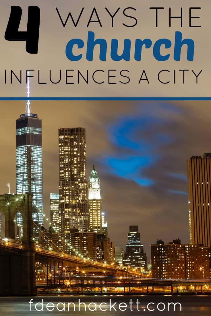 Here are 4 ways the church influences a city and is the first line of defense against the plans of the enemy! Is your church doing these things?