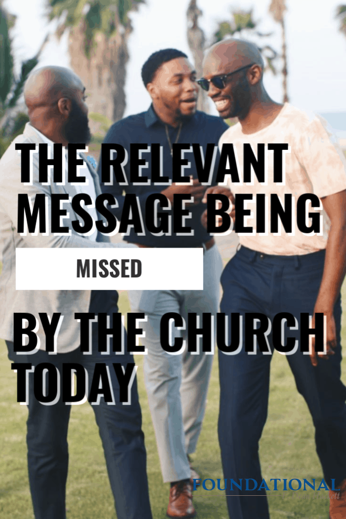 With all of the efforts by the church to be relevant to the world, there a messaged missed in the church that has stripped us of all relevance! #Foundational #church #evangelism #Gospel