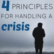 Four Principles For Handling a Crisis