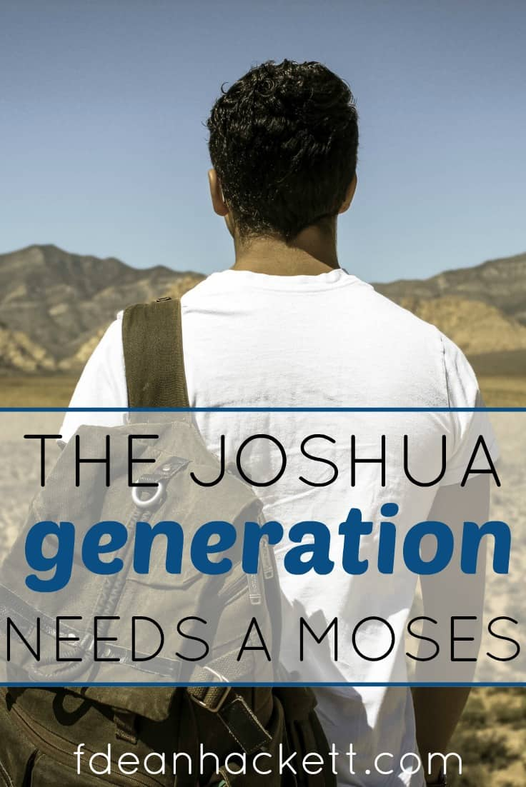 Christian leaders today talk a lot about the Joshua Generation that will take the world by storm. But have we considered that Joshua had Moses to mentor him? To have a Joshua Generation, we need a Moses. Here is what a Moses in this generation looks like.