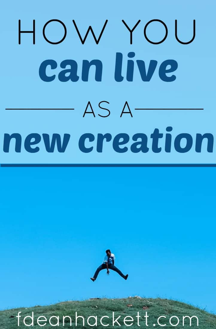 You are not just a sinner saved by grace because you are a new creation. Here is how to start living as the new creation you are!