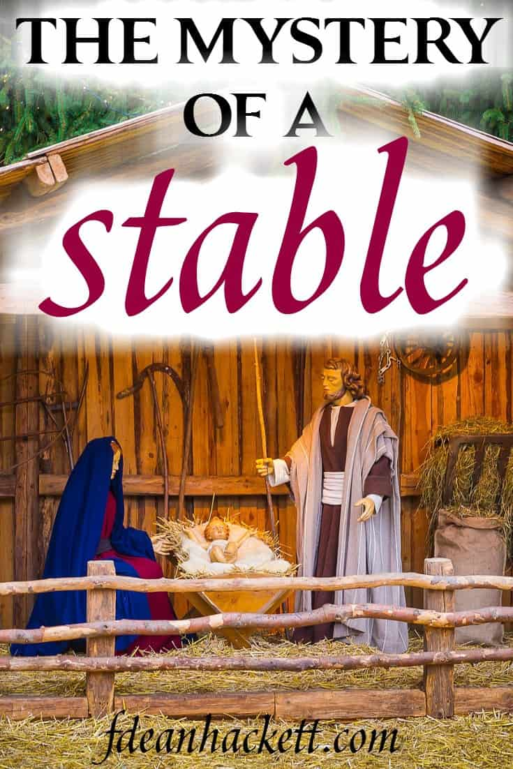 Did God forget to provide Mary and Joseph a place to stay? Here is a look at the mystery of a stable, the symbolism from that Christmas night. #Foundational #Christmas #Jesus #Nativity