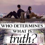 Who Determines Truth?
