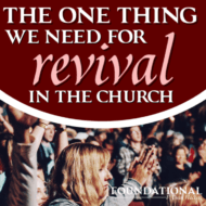 The One Thing We Need for Revival in the Church