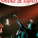 While worship in the church is too professional and entertainment-centered, here is why the modern church needs more smoke and lights. #Foundational #church #smoke #lights