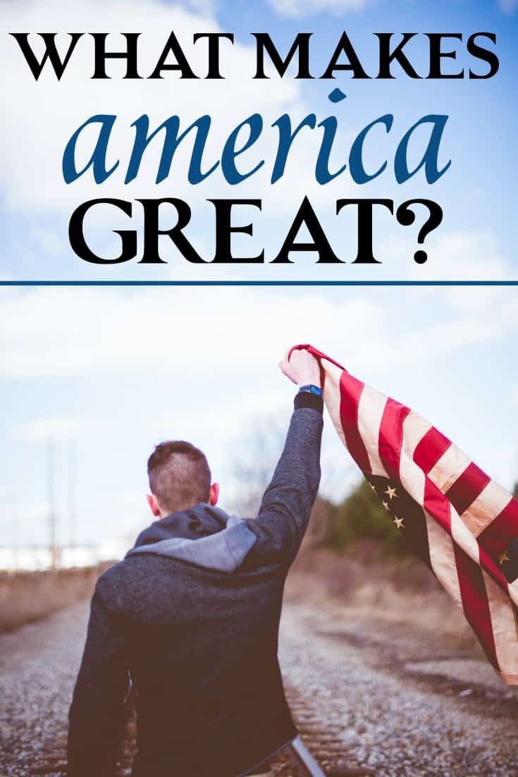 What is it that makes American great and unique among the nations of the earth? The answer may not be what you think it is.