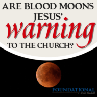 Are Blood Moons Jesus' Warning to the Church?