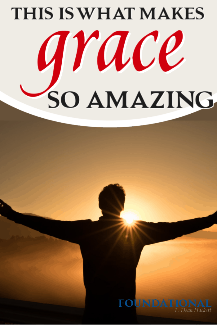 Is grace really amazing? If so, what makes grace so amazing and how can that amazing grace impact our lives today? The answer is, of course, in the gospel. #Foundational #grace #ChristianLiving #JesusChrist