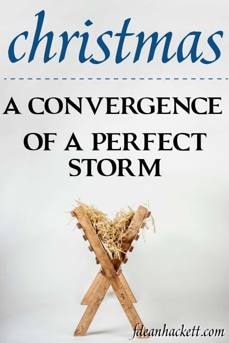 Christmas - the convergence of a perfect storm #Foundational #Christmas #Jesus #Bible