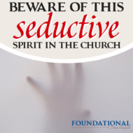 Beware of This Seductive Spirit in the Church