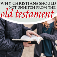 Why the Church Must Not Unhitch From the Old Testament