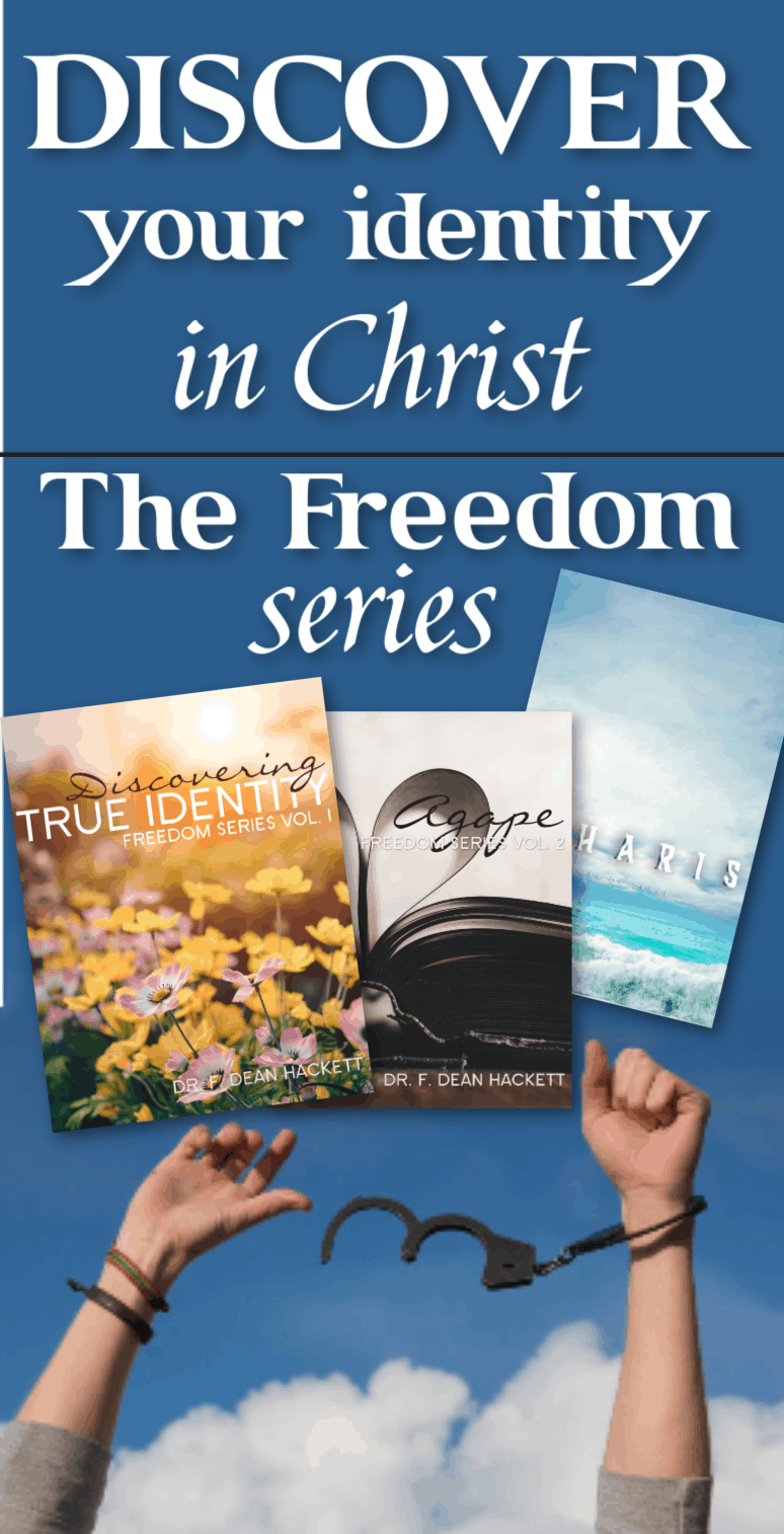 Discover your true identity, the power of God's love, and the freedom of grace in this powerful series of books I call The Freedom Series! #Foundational #freedom #IdentityinChrist #Agape #Grace #Love #JesusChrist