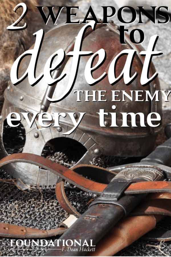 We are in a spiritual battle for our lives. If we are going to win the battle, we need these two mighty weapons that will defeat the enemy every time. #foundational #podcast #spiritualwarfare