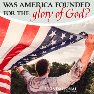 Was America Founded For the Glory of God?