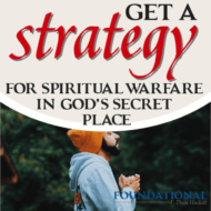 Get a Strategy for Spiritual Warfare in God's Secret Place
