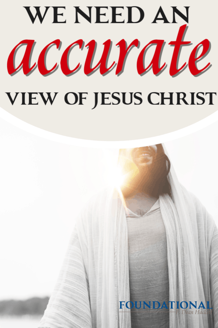 If we want the incredible life that the Bible promises, we must first have an accurate view of Jesus Christ and reject the philosophy of higher criticism. #foundational #Jesus #Bible #highercriticism