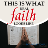 This is What Real Faith Looks Like