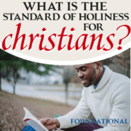 What Is the Standard of Holiness for Christians?