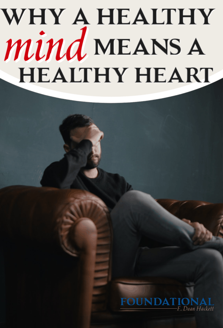 Studies show that head trauma can lead to cardiovascular problems. The same can be said for a healthy mind. A healthy mind means a healthy heart. Here's why. #Foundational #renewingthemind #identityinChrist #podcast