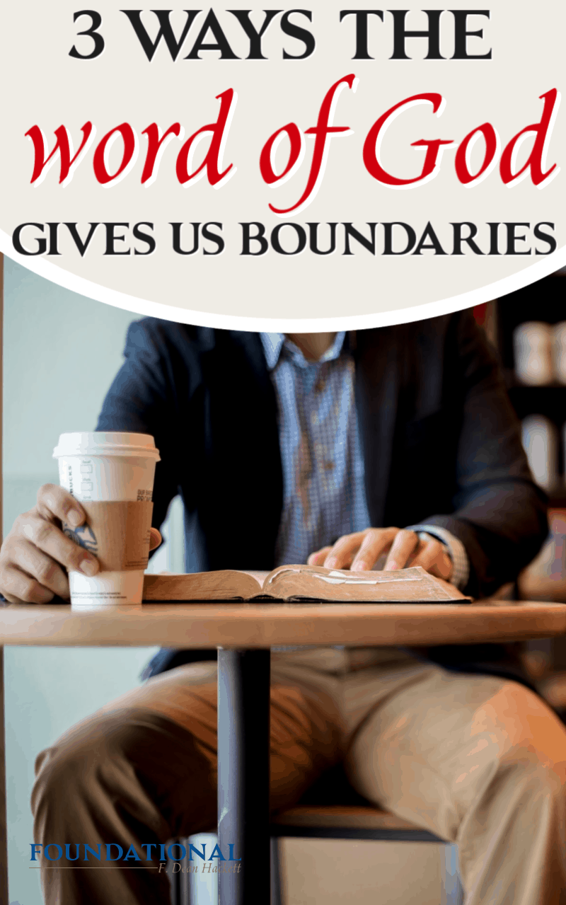 In a society where boundaries are considered negative, we see 3 ways the Word of God gives us boundaries for Christian living. #Foundational #boundaries #podcast