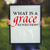 What Is a Grace Revolution?